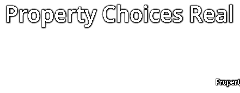Property Choices Real Estate, PROPERTY CHOICES REAL ESTATE, CALL: 203-767-0432